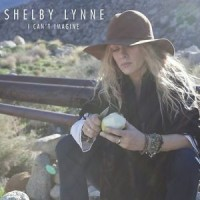 Shelby Lynne - I can't imagine (Vinyl)