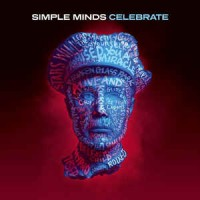 Simple Minds – Celebrate / The Greatest Hits (CD)