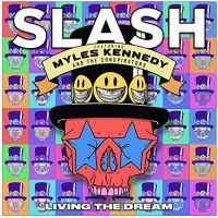Slash Featuring Myles Kennedy & The Conspirators - Living The Dream (Vinyl)