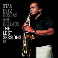 Stan Getz - Bossas And Ballads: The Lost Sessions (CD)