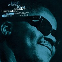 Stanley Turrentine ‎– That's Where It's At (Vinyl)