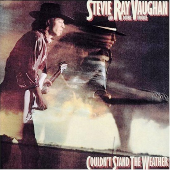 Stevie Ray Vaughan And Double Trouble - Couldn't Stand The Weather (Vinyl)