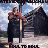 Stevie Ray Vaughan & Double Trouble - Soul To Soul (Vinyl)