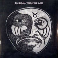 Taj Mahal - The Natch'l Blues (Vinyl)