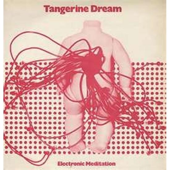 Tangerine Dream - Electronic Meditation (Vinyl)