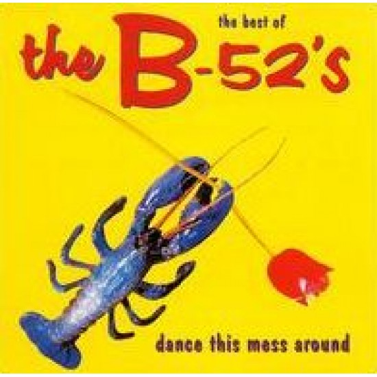 The B-52's - The Best of The B52's: Dance This Mess Around (Vinyl)