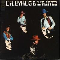 The Byrds - Dr. Byrds & Mr. Hyde (Vinyl)