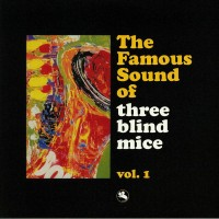 The Famous Sound of Three Blind Mice, Vol. 1 (Vinyl)