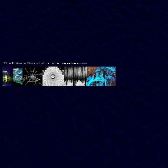 The Future Sound Of London - Cascade 2020 (Vinyl)