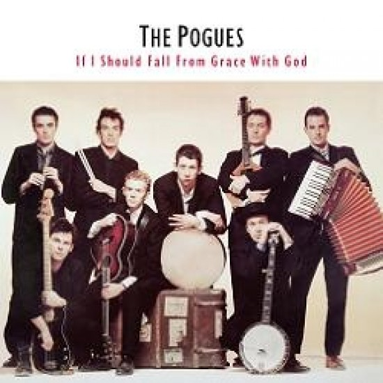 The Pogues – If I Should Fall From Grace With God (Vinyl)