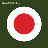 Thievery Corporation - The Richest Man In Babylon (Vinyl)