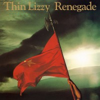 Thin Lizzy - Renegade (Vinyl)