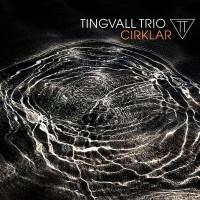 Tingvall Trio - Cirklar (Vinyl)