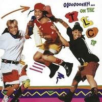 TLC - Ooooooohhh...On The TLC Tip (Vinyl)