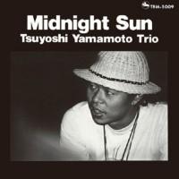 Tsuyoshi Yamamoto Trio - Midnight Sun (CD)