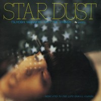 Tsuyoshi Yamamoto With The Strings - Star Dust (CD)