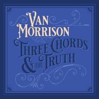Van Morrison - Three Chords & The Truth (CD)