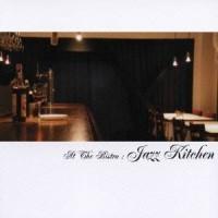 Various – At The Bistro: Jazz Kitchen (CD)