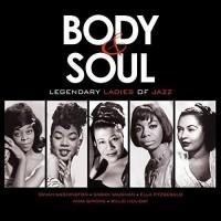Various - Body & Soul: Legendary Ladies Of Jazz (Vinyl)