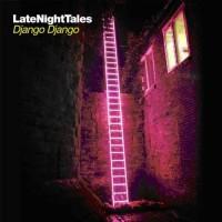 Various - Late Night Tales - Django Django (Vinyl)