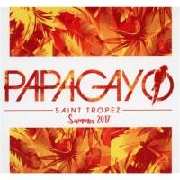 Various - Papagayo Saint Tropez Summer 2017 (CD)