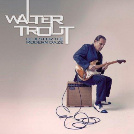 Walter Trout – Blues For The Modern Daze (CD)