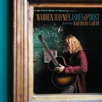 Warren Haynes Featuring Railroad Earth – Ashes & Dust (Vinyl)