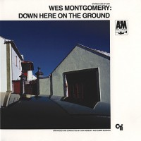 Wes Montgomery - Down Here On The Ground (Vinyl)