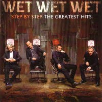 Wet Wet Wet ‎– Step By Step - The Greatest Hits (CD)