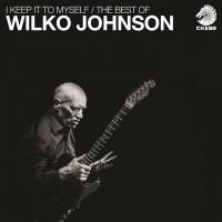 Wilko Johnson - I Keep It To Myself / The Best Of Wilko Johnson (Vinyl)