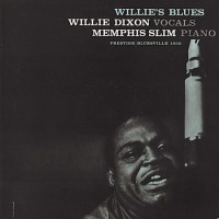 Willie Dixon & Memphis Slim – Willie's Blues (Vinyl)
