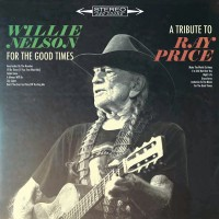 Willie Nelson – For The Good Times: A Tribute To Ray Price (Vinyl)