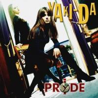Yaki-Da - Pride (Vinyl)