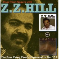 Z.Z. Hill - Snap Your Fingers with Z.Z. Hill (CD)