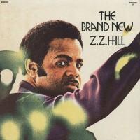 Z.Z. Hill - The Brand New Z.Z. Hill (Vinyl)